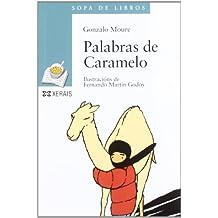 Palabras de Caramelo (Galego) (Infantil E Xuvenil - Sopa De Libros - De 12 Anos En Diante)