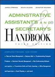 [(Administrative Assistant's and Secretary's Handbook)] [By (author) James Stroman] published on (April, 2008)