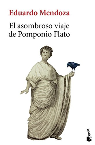 El asombroso viaje de Pomponio Flato (Biblioteca Eduardo Mendoza)