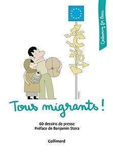 vignette de 'Tous migrants ! (Benjamin Stora)'