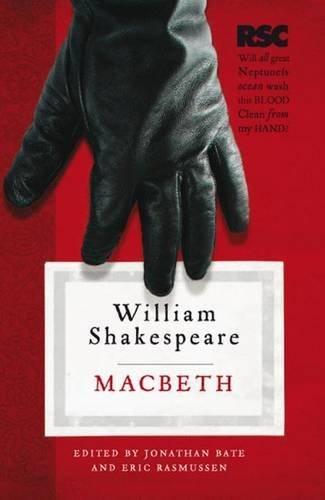 Macbeth (The RSC Shakespeare) by William Shakespeare (2009-04-23)