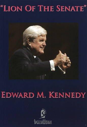 Lion of the Senate: Edward M. Kennedy