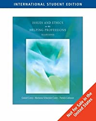 Issues and Ethics in the Helping Professions by Gerald Corey (2006-02-09)