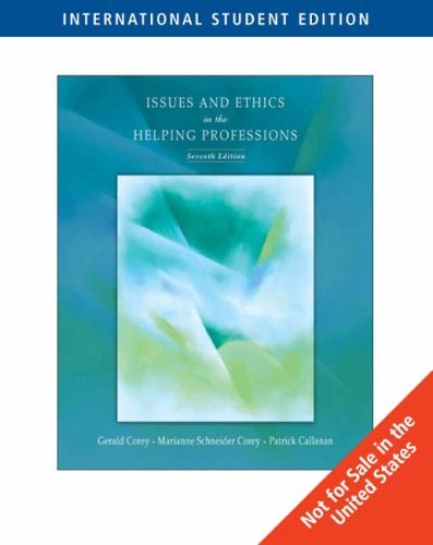 issues-and-ethics-in-the-helping-professions-7th-edition-by-gerald-corey-2006-12-23