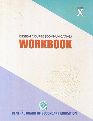 English Course Communicative: Work Book Interact in English - Class 10