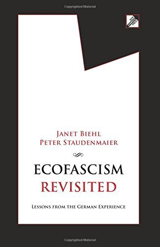 Ecofascism Revisited: Lessons from the German Experience by Janet Biehl (2011-10-29)