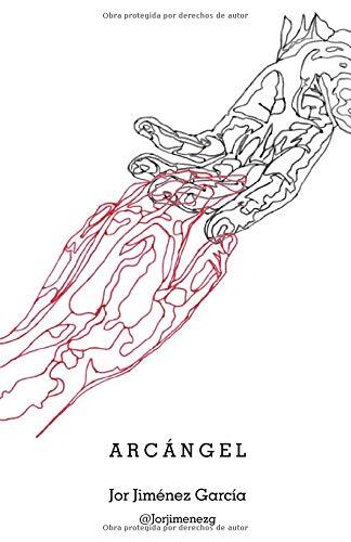ARCÁNGEL (Filopoesía) por Jorge Jiménez García