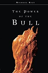 The Power of the Bull by Michael Rice (2012-09-30)