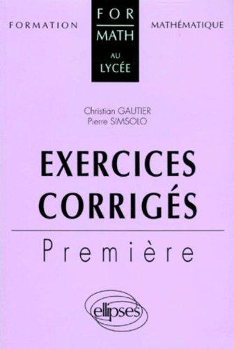Exercices corrigés : Première
