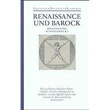 Bibliothek der Kunstliteratur in vier Bänden: Band 1: Renaissance und Barock