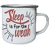Dormir Es Para Los Débiles Retro, lata, taza del esmalte 10oz/280ml n912e
