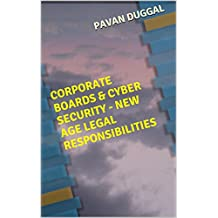 CORPORATE BOARDS & CYBER SECURITY - NEW AGE LEGAL RESPONSIBILITIES