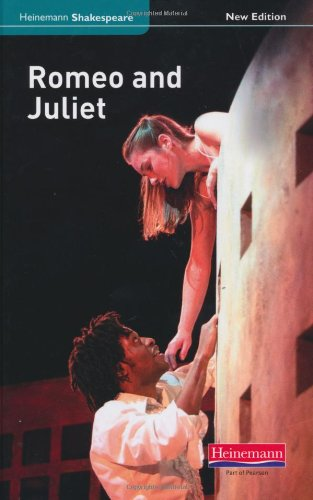 Romeo and Juliet (new edition) (Heinemann Shakespeare)