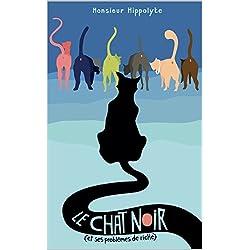 Le Chat noir (et ses problèmes de riche)