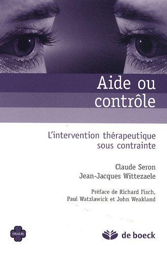 Aide ou contrôle : L'intervention thérapeutique sous contrainte