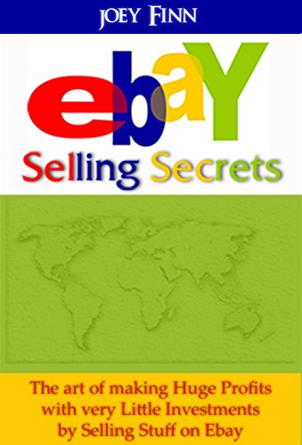 ebay-ebay-selling-secrets-how-to-make-huge-profits-with-very-little-investments-by-selling-stuff-on-