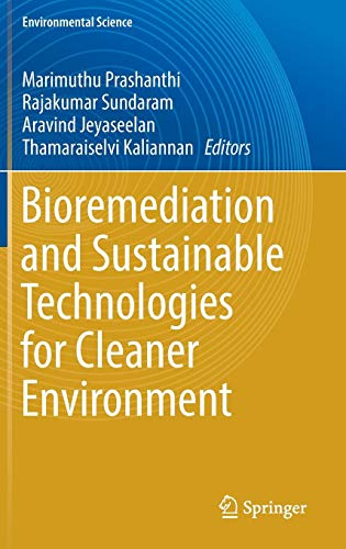 Bioremediation and Sustainable Technologies for Cleaner Environment (Environmental Science and Engineering) - Entsorgung Cleaner