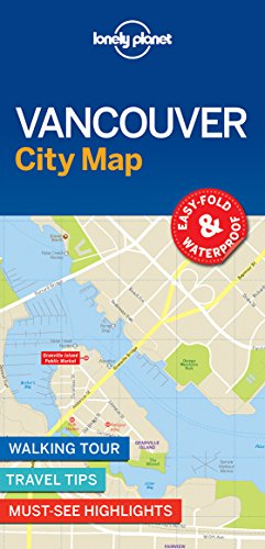 Lonely Planet Vancouver City Map (Lonely Planet City Map) par Lonely Planet