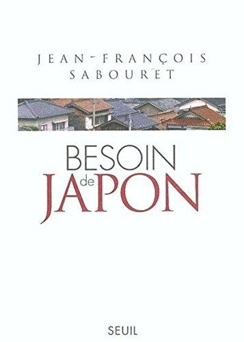 Besoin de Japon par Jean-François Sabouret