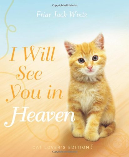 I Will See You In Heaven Cat Lover S Edition