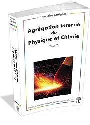 Agrégation interne de Physique et Chimie : Tome 2, 2009-2012