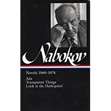 Vladimir Nabokov: Novels 1969-74: ADA, or Ardor / Transparent Things / Look at the Harlequins! (Library of America)