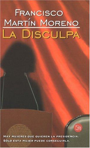 La Disculpa (Apology) (Punto de Lectura) por Francisco Martin Moreno