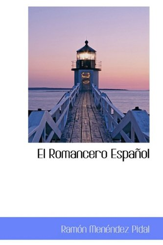 El Romancero Español por Ramón Menéndez Pidal