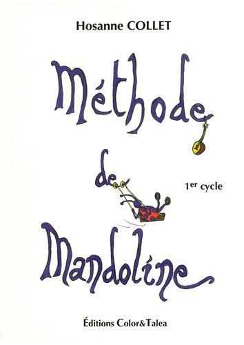 Méthode de mandoline : premier cycle par Hosanne Collet