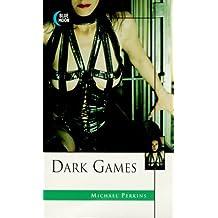 Dark Games by Michael Perkins (1999-09-09)