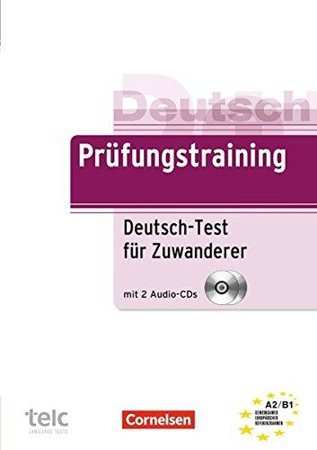Prufungstraining DaF: Deutsch-Test fur Zuwanderer - Ubungsbuch mit CD (A2