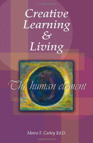 Creative Learning & Living: The Human Element