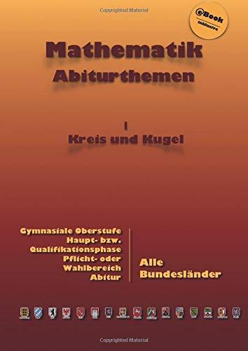 Kursthemen: Kreis und Kugel: Abiturthemen
