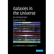 Galaxies in the Universe 2nd Edition Paperback: An Introduction