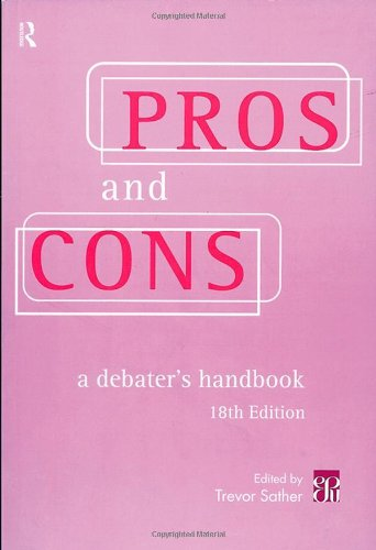 Pros and Cons: A Debater's Handbook, 18th Edition