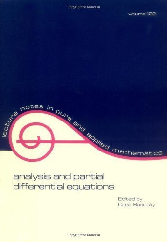 Analysis and Partial Differential Equations: A Collection of Papers Dedicated to Mischa Cotlar (Lecture Notes in Pure and Applied Mathematics) by Cora Sadosky (1989-12-15)