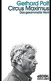 Circus Maximus: Gesammelte Werke