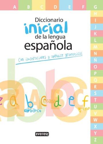 Diccionario Inicial de la lengua española: Con ilustraciones y apéndice gramatical (Diccionarios escolares)