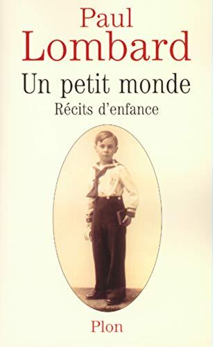 Un petit monde : roman d'enfance par Paul Lombard