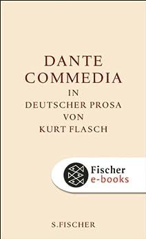 Commedia: In deutscher Prosa von Kurt Flasch (Fischer Klassik) von [Dante Alighieri]