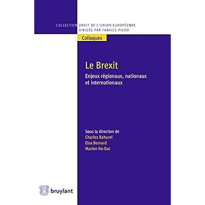 Le Brexit. Enjeux régionaux, nationaux et internationaux