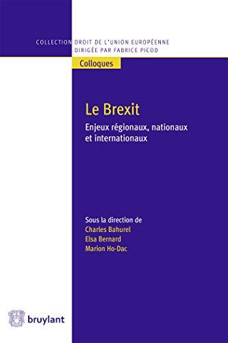 Le Brexit. Enjeux régionaux, nationaux et internationaux par Collectif
