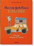 NYT Explorer. Gebirge, Wüsten & Prärien