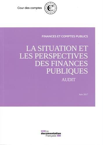 La situation et les perspectives des finances publiques : Audit