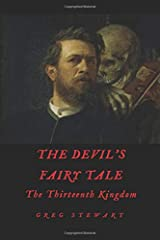 The Devil's Fairy Tale: The Thirteenth Kingdom Paperback