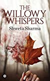 #10: The Willowy Whispers