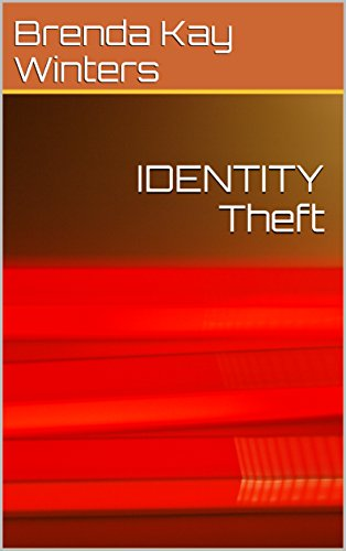 IDENTITY Theft (English Edition) por Brenda Kay Winters