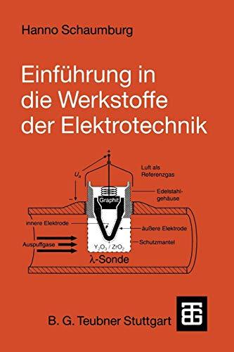 Einführung in die Werkstoffe der Elektrotechnik (German Edition)