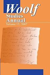 Woolf Studies Annual Volume 13 (Woolf Studies Annual (Paperback))