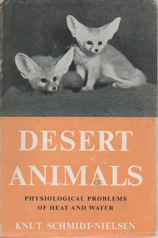 Desert Animals Physiological Problems of Heat and Water